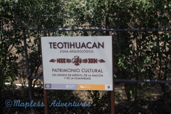 now entering Teotihuacan